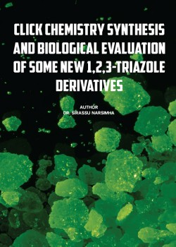 Click Chemistry – Synthesis and Biological Evaluation of Some New 1,2,3-Triazole Derivatives