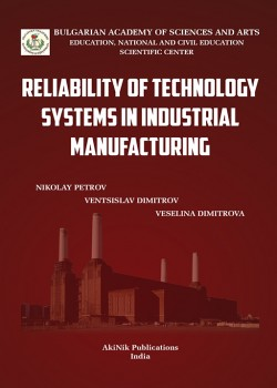 Reliability of Technology Systems in Industrial Manufacturing