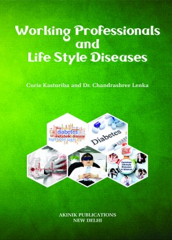 Working Professionals and Life Style Diseases