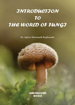 Introduction To The World of Fungi