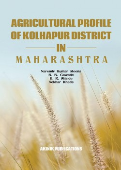 Agricultural Profile of Kolhapur District In Maharashtra