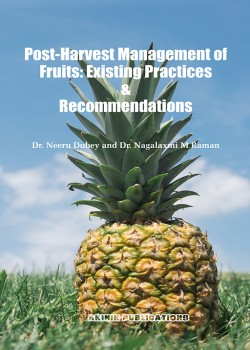 Post-Harvest Management of Fruits: Existing Practices & Recommendations