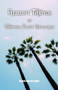 Recent Trends in Tropical Plant Research