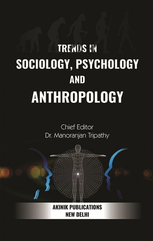 Trends in Sociology, Psychology and Anthropology