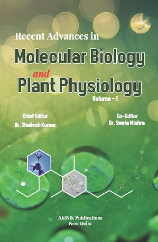 Recent Advances in Molecular Biology and Plant Physiology