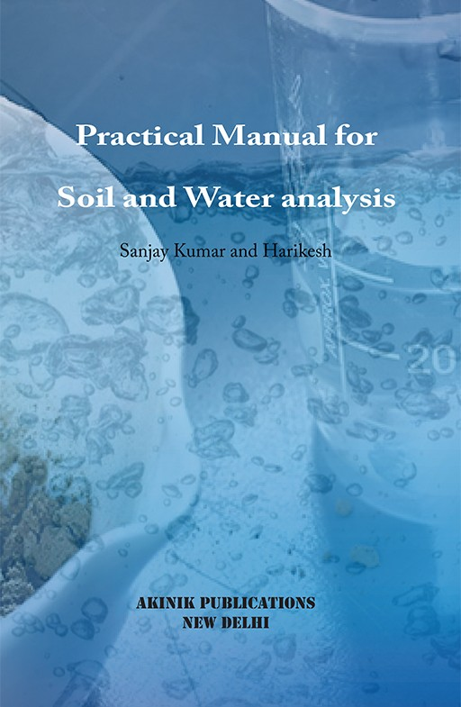 Practical Manual for Soil and Water Analysis