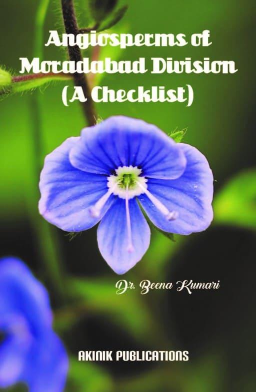 Angiosperms of Moradabad Division (A Checklist)