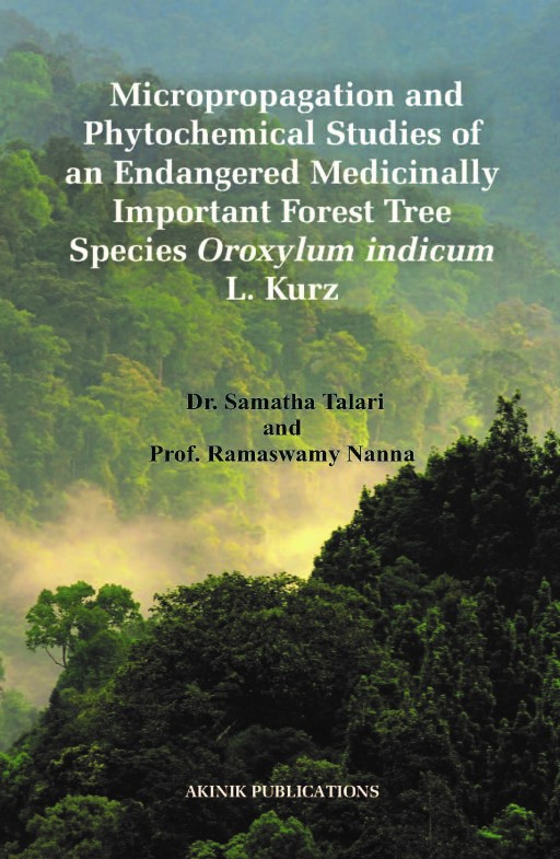 Micropropagation and Phytochemical Studies of an Endangered Medicinally Important Forest Tree Species Oroxylum indicum L. Kurz.