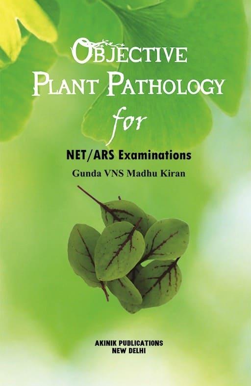 Objective Plant Pathology for NET/ARS Examinations