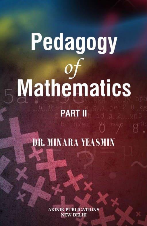 Pedagogy of Mathematics Part II