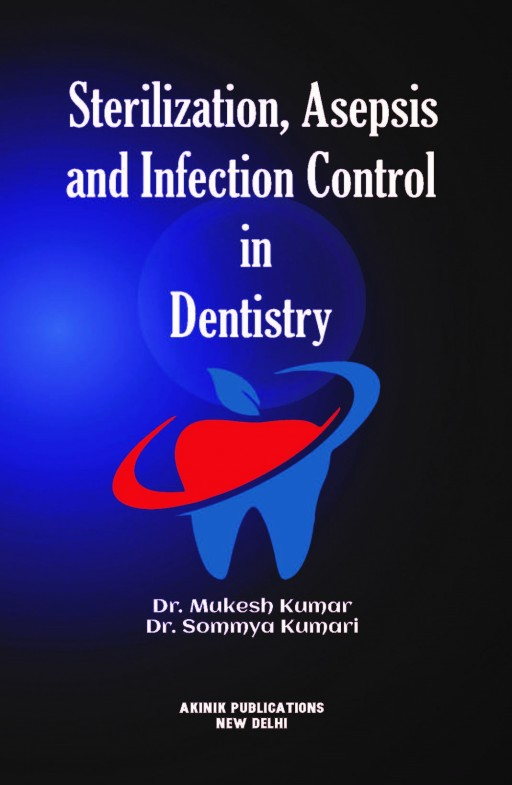 Sterilization, asepsis and infection control in dentistry