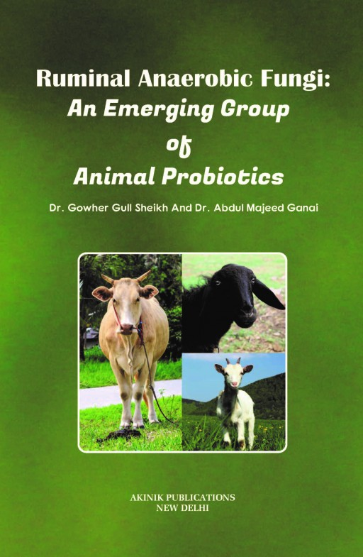 Ruminal Anaerobic Fungi: An Emerging Group Of Animal Probiotics