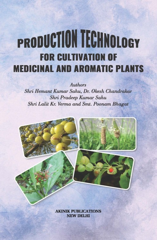 Production Technology for Cultivation of Medicinal and Aromatic Plants