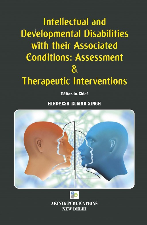 Intellectual and Developmental Disabilities with their Associated Conditions: Assessment & Therapeutic Interventions