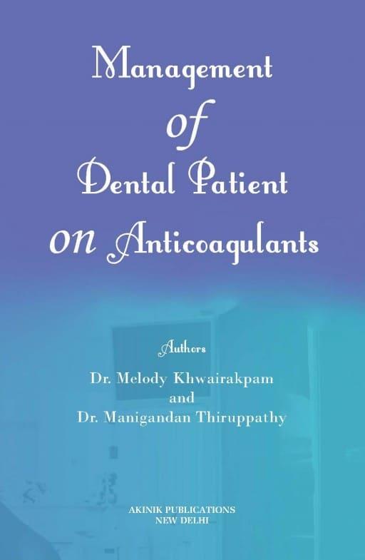 Management of Dental Patient on Anticoagulants