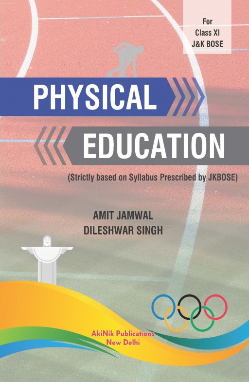Physical Education (Strictly based on syllabus prescribed by JKBOSE) for Class XI J&K BOSE