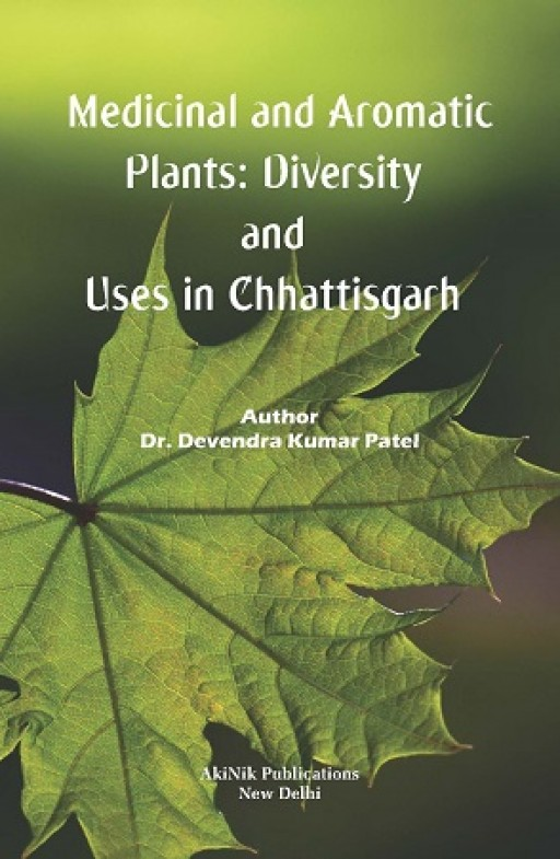 Medicinal and Aromatic Plants: Diversity and Uses in Chhattisgarh