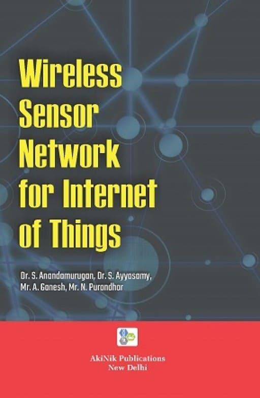 Wireless Sensor Network for Internet of Things