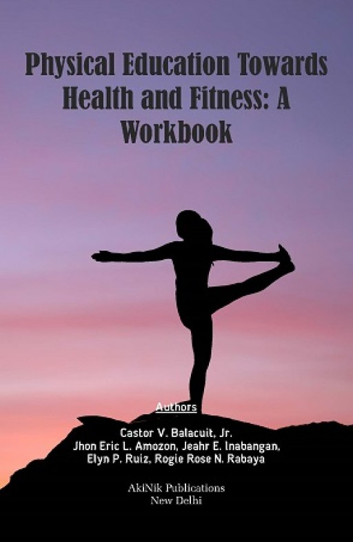 Physical Education towards Health and Fitness: A Workbook