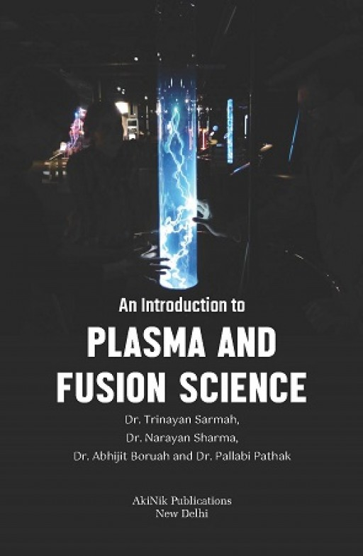 An Introduction to Plasma and Fusion Science