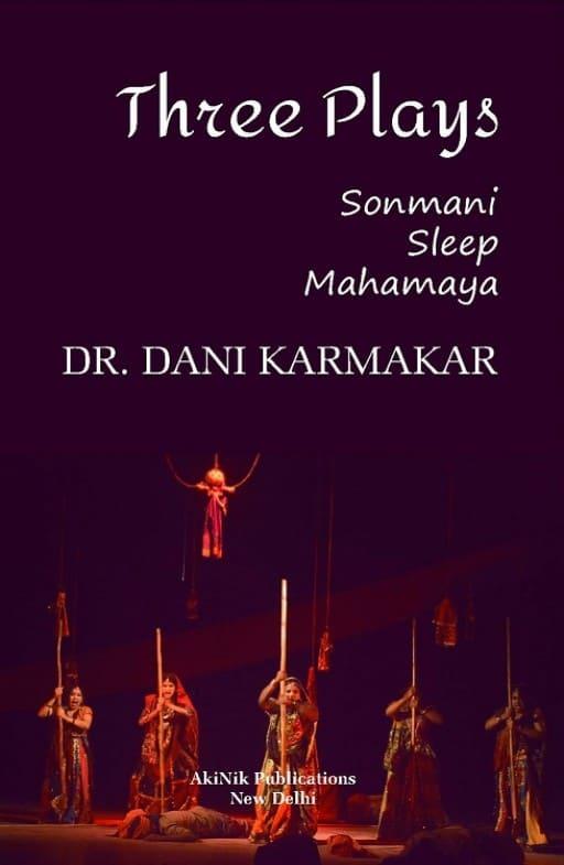 Three Plays: Sonmani, Sleep, Mahamaya