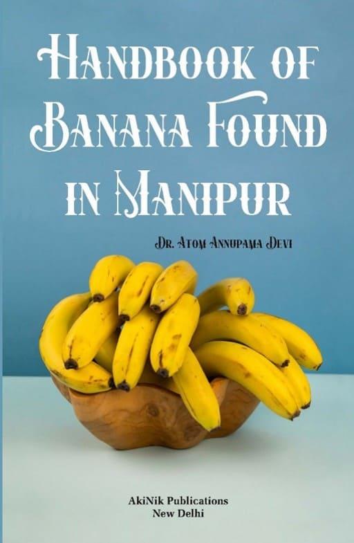 Handbook of Banana Found in Manipur