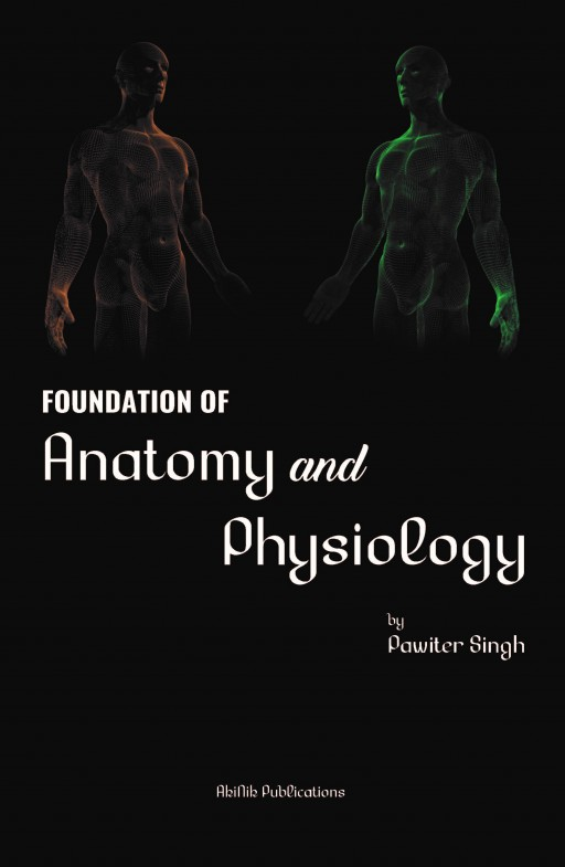 Foundation of Anatomy and Physiology
