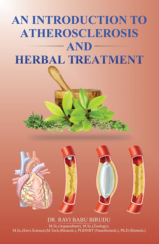 An Introduction to Atherosclerosis and Herbal Treatment