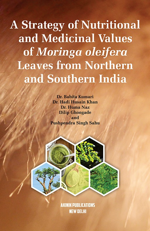 A Strategy of Nutritional and Medicinal Values of Moringa oleifera Leaves from Northern and Southern India