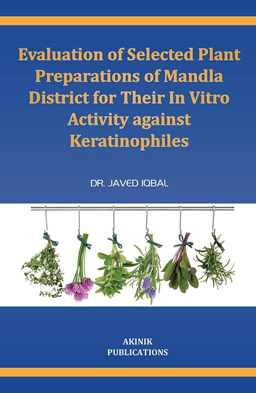 Evaluation of Selected Plant Preparations of Mandla District for Their in Vitro Activity against Keratinophiles