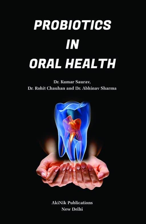 Probiotics in Oral Health