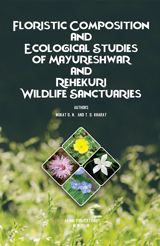 Floristic Composition and Ecological Studies of Mayureshwar and Rehekuri Wildlife Sanctuaries